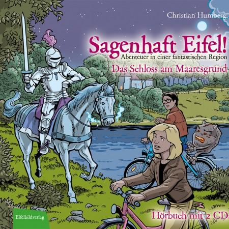 Sagenhaft_Eifel_Hoeruch_1_Das_Schloss_am_Maaresgrund_cover