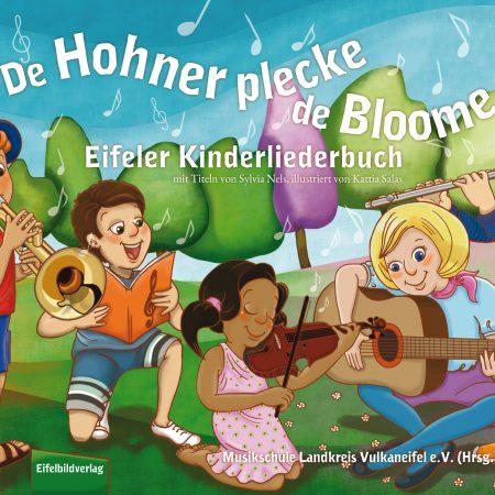 Kinderliederbuch Eifel De Hohner plecke de Bloome